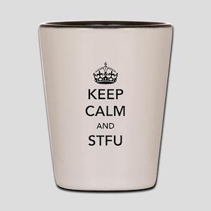 Keep Calm And STFU Shot Glass