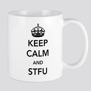 Keep Calm And STFU Mugs