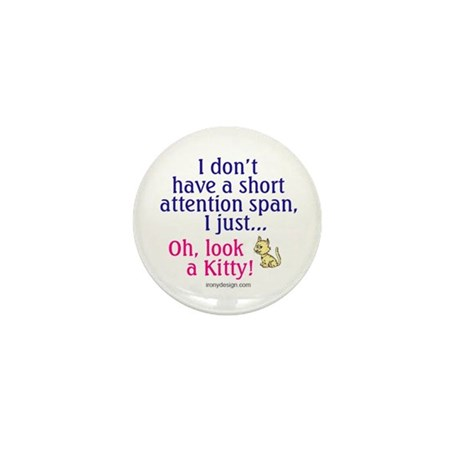 Short Attention Span Kitty Mini Button (10 pack)