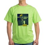 Keep it to Yourself Buddy Green T-Shirt
