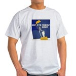 Keep it to Yourself Buddy Light T-Shirt