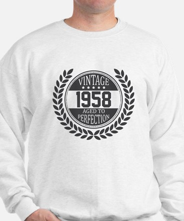 Vintage 1958 Aged To Perfection Sweatshirt
