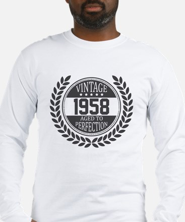 Vintage 1958 Aged To Perfection Long Sleeve T-Shir