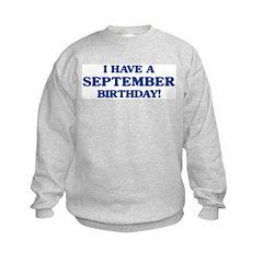 September birthday Sweatshirt