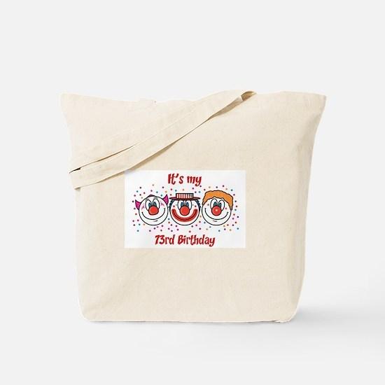 Its my 73rd Birthday (Clown) Tote Bag