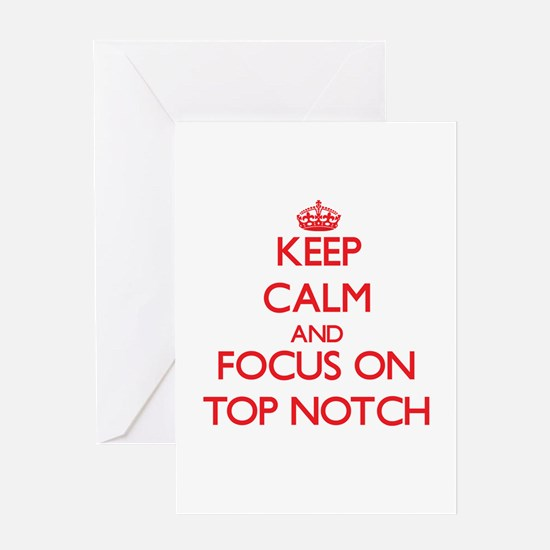 Keep Calm and focus on Top-Notch Greeting Cards