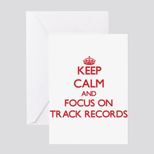 Keep Calm and focus on Track Records Greeting Card