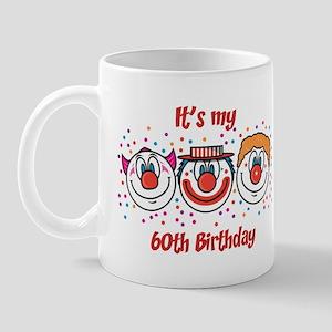 Its my 60th Birthday (Clown) Mug