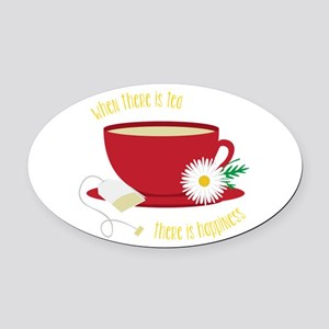 Tea Is Happiness Oval Car Magnet