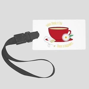 Tea Is Happiness Luggage Tag
