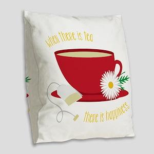 Tea Is Happiness Burlap Throw Pillow