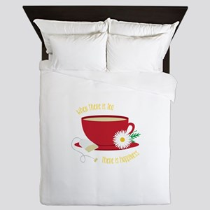 Tea Is Happiness Queen Duvet