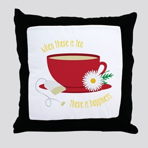 Tea Is Happiness Throw Pillow