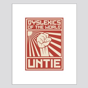 Dyslexics of the World UNTIE Posters