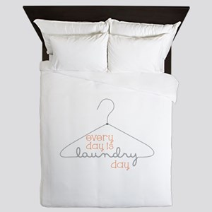 Every Day Is Laundry Day Queen Duvet