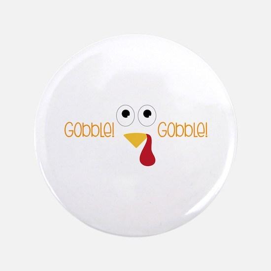 "Gobblel Gobblel 3.5"" Button"