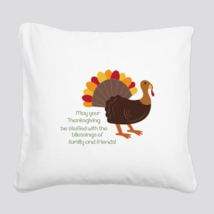May Your Thanksgiving Square Canvas Pillow