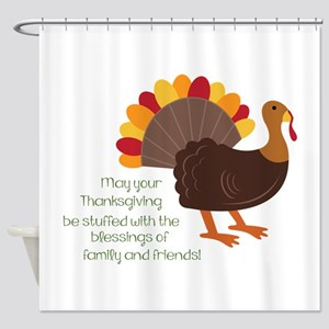 May Your Thanksgiving Shower Curtain
