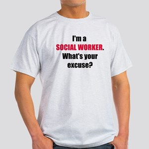Social Work Excuse Light T-Shirt