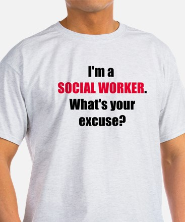 Social Work Excuse T-Shirt