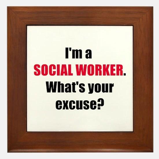Social Work Excuse Framed Tile