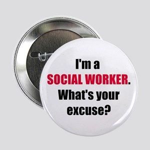 Social Work Excuse Button
