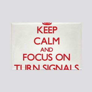 Keep Calm and focus on Turn Signals Magnets