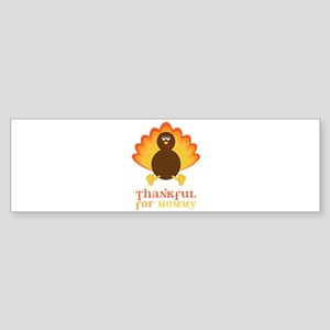 Thankful for Mommy Bumper Sticker