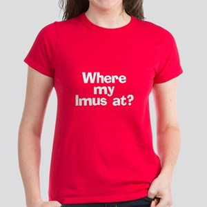 Where Imus at? - Women's Dark T-Shirt