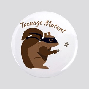 "Teenage Mutant 3.5"" Button"