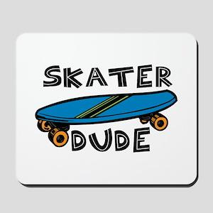 Skater Dude Mousepad