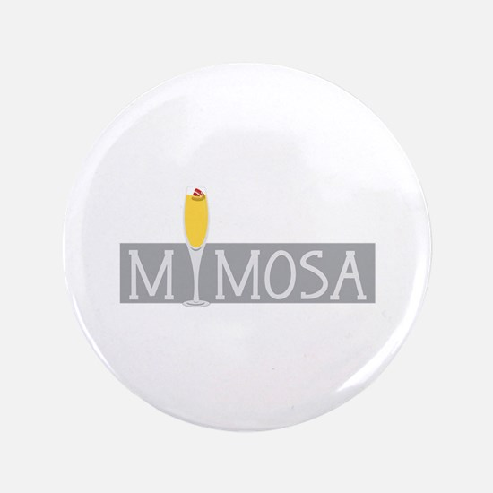 "Mimosa Sign 3.5"" Button"