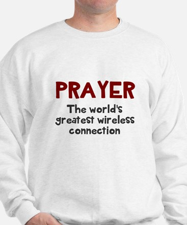Prayer wireless connection Sweatshirt