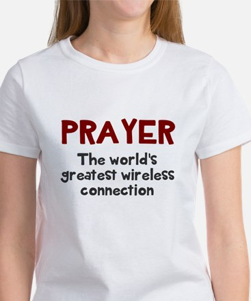 Prayer wireless connection Women's T-Shirt