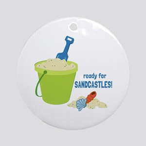 Ready For Sandcastles! Ornament (Round)