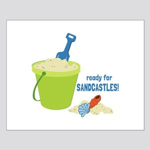 Ready For Sandcastles! Posters