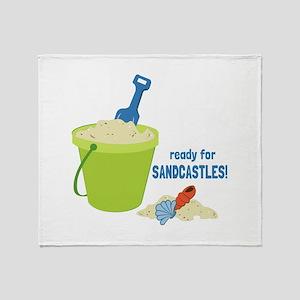 Ready For Sandcastles! Throw Blanket
