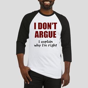 I don't argue Baseball Jersey