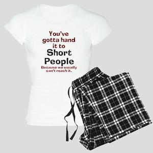 Hand it to short people Women's Light Pajamas