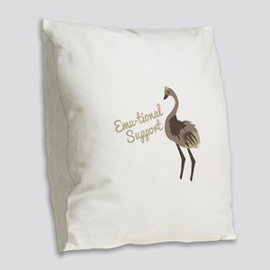 Emu-tional Support Burlap Throw Pillow