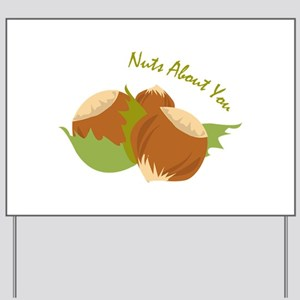 Nuts About You Yard Sign