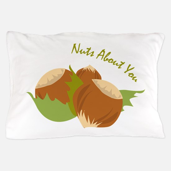 Nuts About You Pillow Case