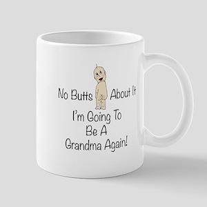 Baby Butt Grandma To Be Again Mug