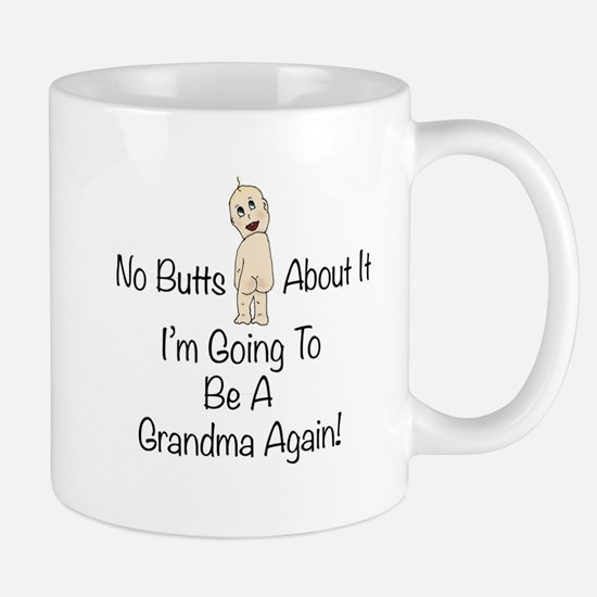 Baby Butt Grandma To Be Again Mug