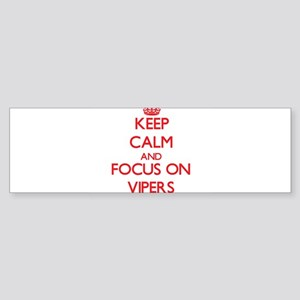 Keep Calm and focus on Vipers Bumper Sticker