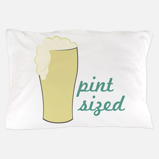 Pint Sized Pillow Case