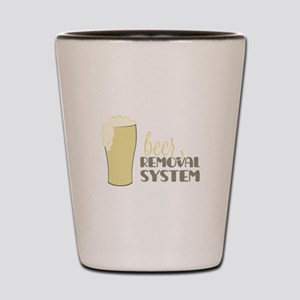 Beer Removal System Shot Glass