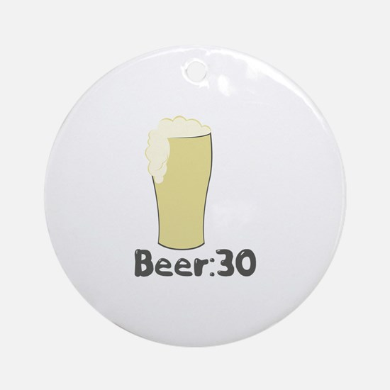 Beer:30 Ornament (Round)