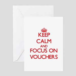 Keep Calm and focus on Vouchers Greeting Cards