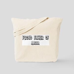 Father of Alissa Tote Bag